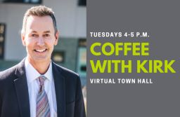 Coffee with Kirk Town Halls